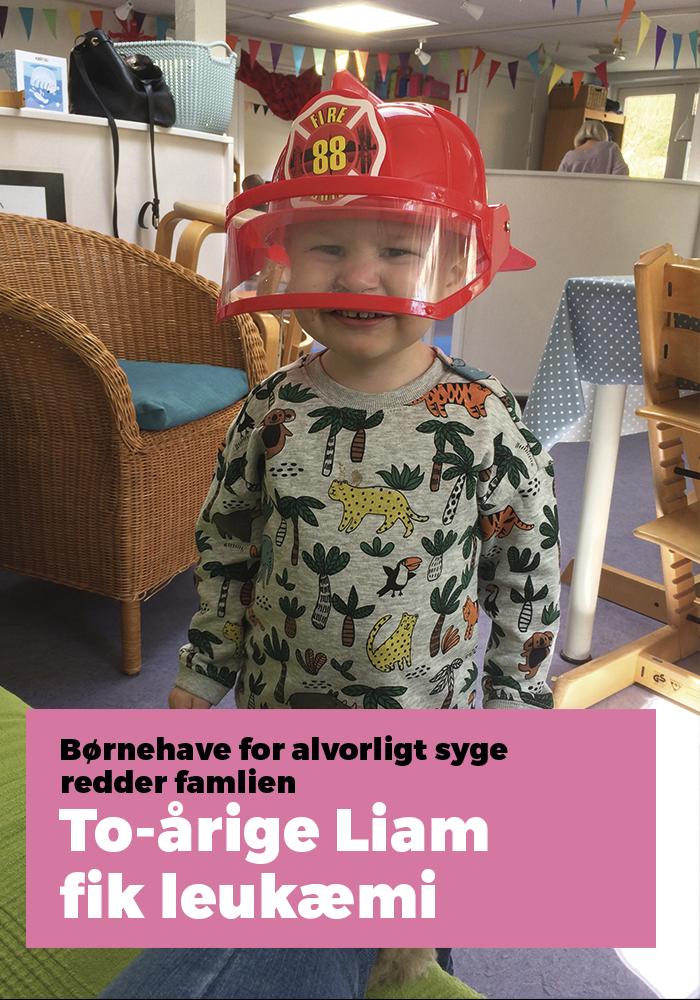 To-årige Liam fik leukæmi